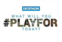 Decathlon - #PlayFor