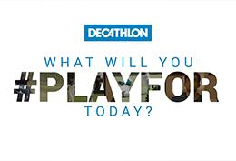 Decathlon-#PlayFor